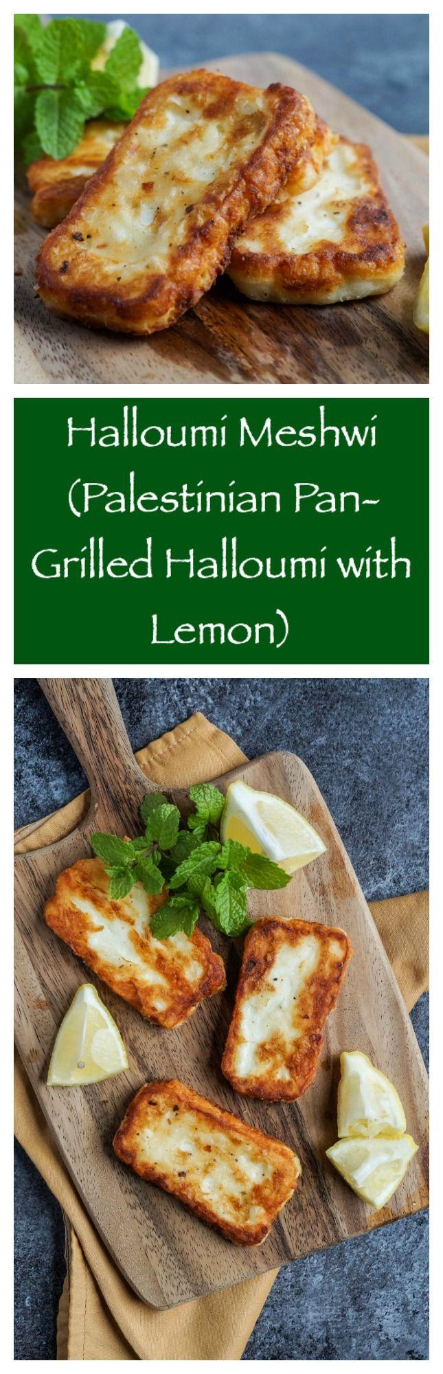 Halloumi Meshwi (Palestinian Pan-Grilled Halloumi with Lemon)  #halloumi #meshwi #palestine #palestinian #cheese #lemon #appetizer #snack