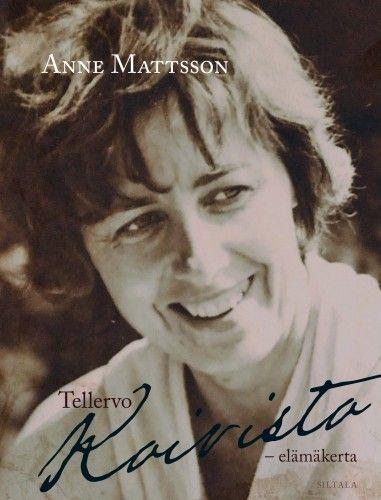 Tellervo Koivisto (Anne Mattson) - Signeerattu. Siltala 2017. #kirjat