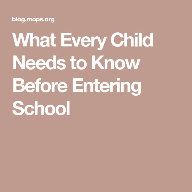 What Every Child Needs to Know Before Entering School