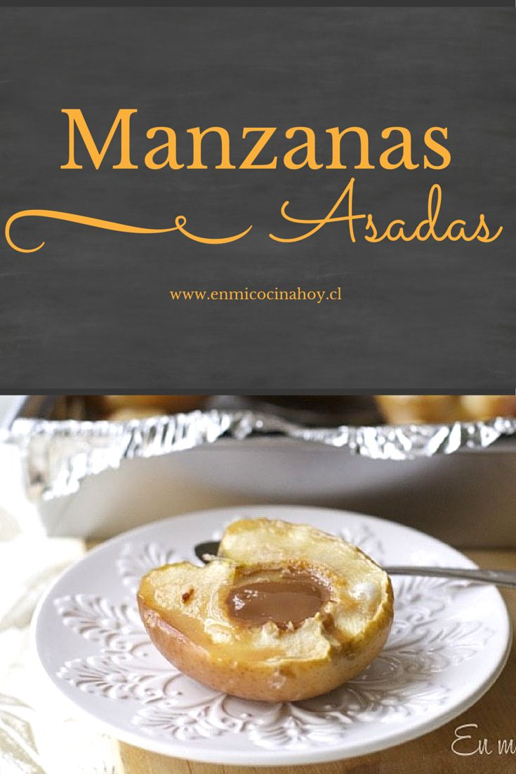Una recetas tradicional en Chile de manzanas asadas al horno rellenas con manjar, deliciosas todo el año.