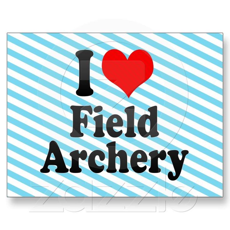 I love Field Archery Postcards | Zazzle.co.uk