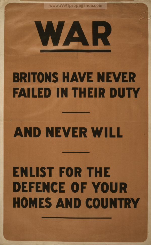 War. Britons have never failed in their duty and never will. Enlist for the defence of your homes and country. Date Created/Published: S.l. : s.n., 1915 | British WW1 Propaganda Poster