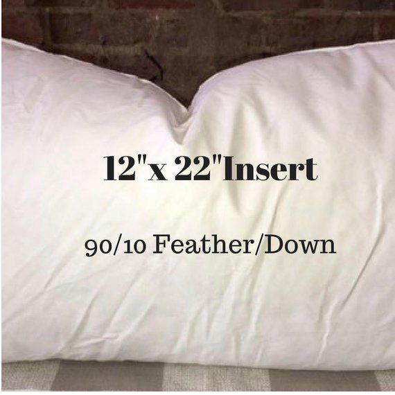 12 X 22 Pillow Insert 90 10 Feather Down Indoor Pillow Insert To Go With Your Made To Orde Pillows Pillow Inserts Pillow Forms
