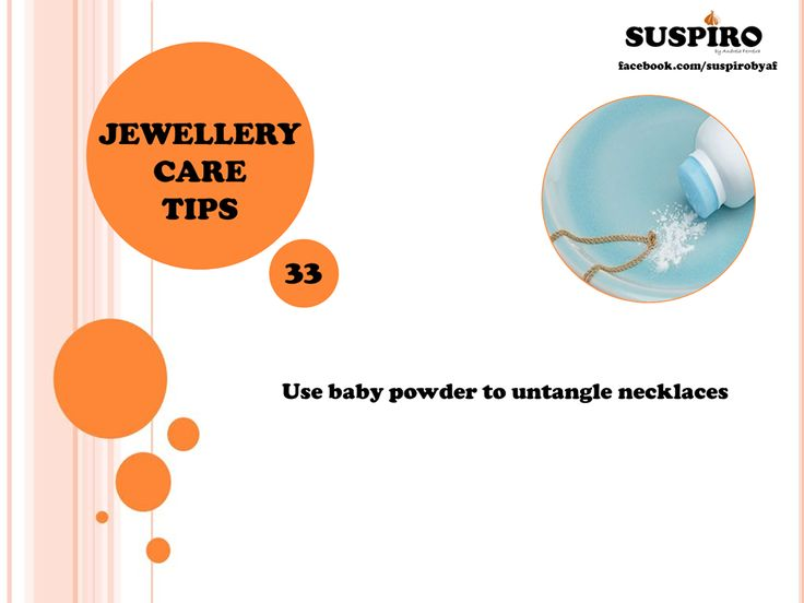TIP | Dica 33 - share with friends! wink emoticon  Use baby powder to untangle necklaces. *** Use pó de talco para desembaraçar colares.  www.facebook.com/suspirobyaf  #Suspiro #Jewellery #CareTips