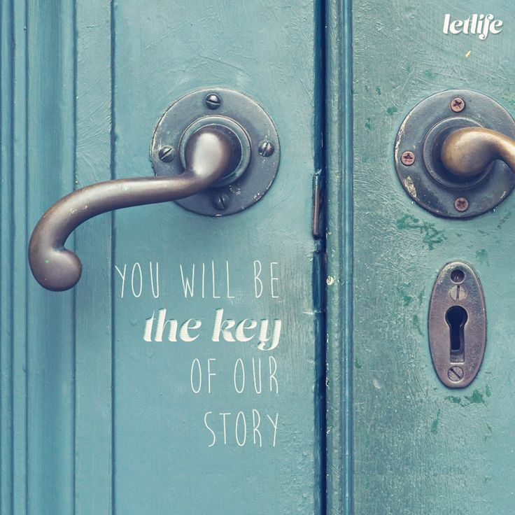 You will be the key of our story.