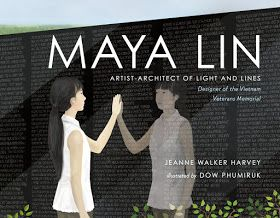 One gifted woman used talents honed from childhood to make this dream a reality. Maya Lin: Artist-Architect Of Light And Lines: Designer of the Vietnam Veterans Memorial (Christy Ottaviano Books, Henry Holt and Company, May 2, 2017) written by Jeanne Walker Harvey with illustrations by Dow Phumiruk tells her extraordinary story. Her singular perspectives are a beautiful blend of art and architecture.