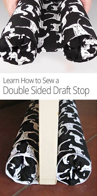 With this easy #DIY sewing lesson, learn how to make a double-sided draft stop that moves with the door. #Sewing
