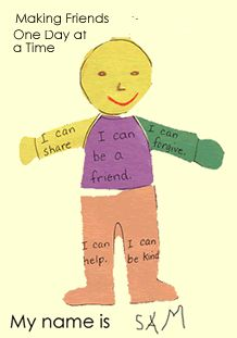 """Making friends One Day at a Time - Students could """"make"""" a friend and then write on each part different ways they can be a friend."""