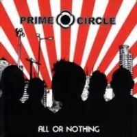 Prime Circle - All or Nothing....great South African band
