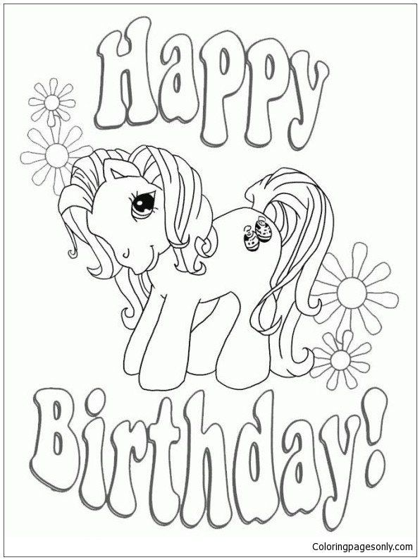 Happy Birthday Coloring Pages Happy Birthday My Little Pony Coloring Page Free Col Birthday Coloring Pages Unicorn Coloring Pages Happy Birthday Coloring Pages