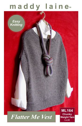 maddy laine Knitting Pattern | ML164 Flatter Me Vest - Women's sweater vest to knit in chunky weight yarn.