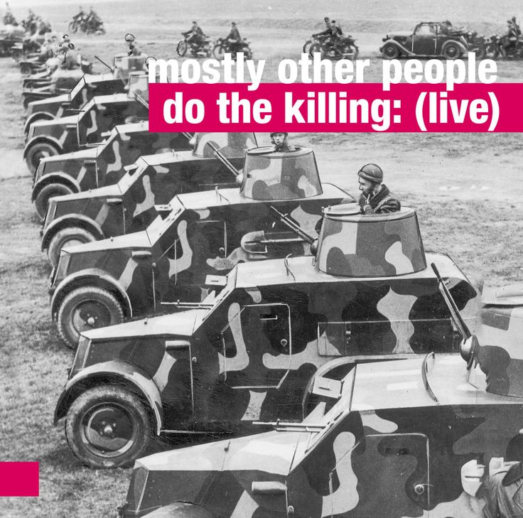 https://goo.gl/Vs1u8S - Mostly Other People Do The Killing - Live