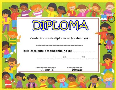 ESPAÇO EDUCAR: Modelos de Diploma para a Educação infantil!
