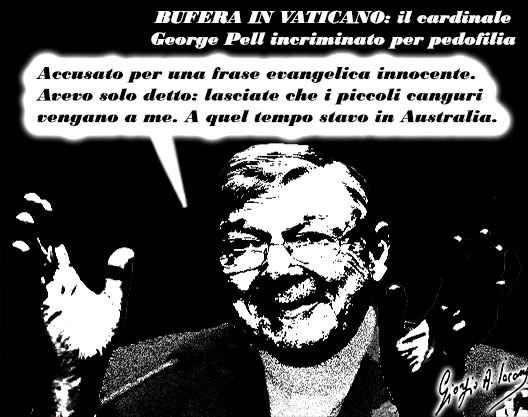 """Lasciate che i piccoli canguri vengano a me Bufera in Vaticano: incriminato per pedofilia il cardinale George Pell Prefetto degli Affari economici è accusato per fatti del passato. """"Mi difenderò, accuse infamanti"""". Il cardinale George Pell, il #cardinalepell #pedofilia #vaticano"""