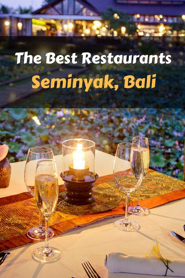 Seminyak boasts many of the best restaurants in Bali. Here we explore the best restaurants in Seminyak both for date nights and family dinners. #Bali #restaurants #Indonesia #travel