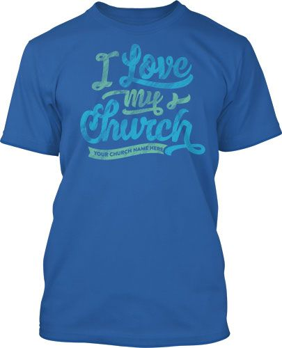 17 best images about i love my church t shirts on
