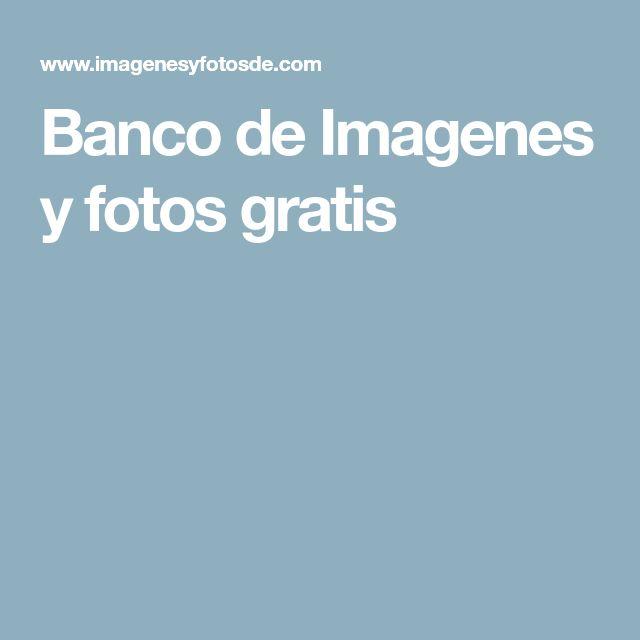 Banco de Imagenes y fotos gratis