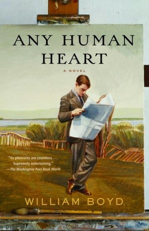 """Any Human Heart by William Boyd.  '""""Any Human Heart"""" is a kind of """"Forrest Gump"""" for the literate"""" says the NY Times.  I'm sold."""