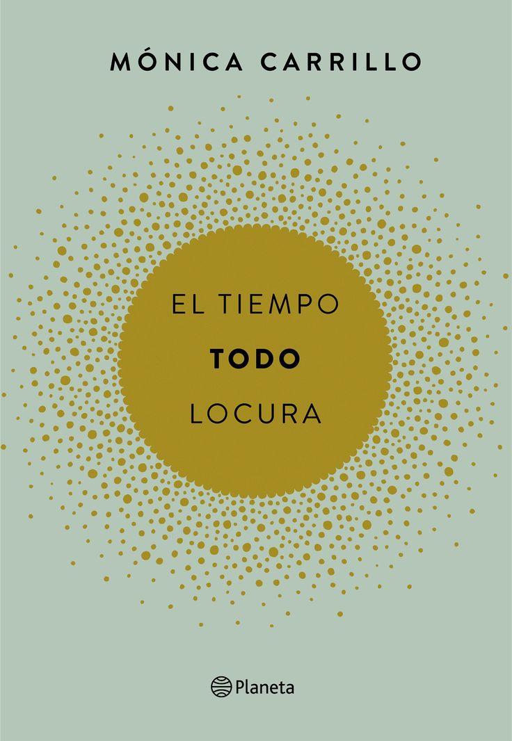 Mónica Carrillo presenta su proyecto más personal. Un bello libro con una selección de sus mejores microcuentos y una cuidada edición. El título del libro conforma, a su vez, uno de los microcuentos de Mónica Carrillo más tuiteados en la red: El tiempo. Todo. Locura.