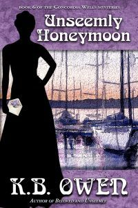 Book Release! Unseemly Honeymoon, book 6 of the Concordia Wells Mysteries