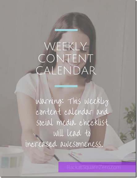 Weekly Content Calendar: blog/content creation planner and social media checklist all in one! Free, just download and print. - Back At Square Zero