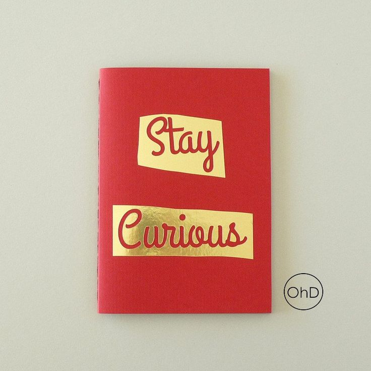 Notebook - Sketchbook - Journal - Stay Curious - Motivational - Red, gold foil, gray #goldfoil #handmadejournal