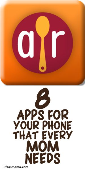 8 Apps For Your Phone That Every Mom Needs!