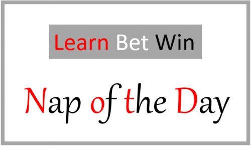 I#39;m a professional gambler, and I share my horse racing tips for today. My Nap of the Day will be posted below, after midday most days. Since my Premium Advisory Service launched on 1st of October 2013, the Nap changed slightly. The advisory service will have about 15 very selective bets a week,