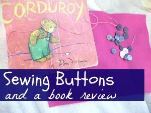 Fine Motor Activities, Preschool, Reading Activities  children sewing, Corduroy activities, missing button