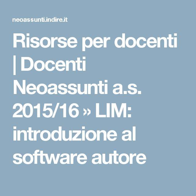 Risorse per docenti | Docenti Neoassunti a.s. 2015/16 » LIM: introduzione al software autore