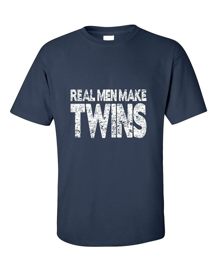 Real Men Make Twins Funny Father To Be Dad Pregnant Maternity T-Shirt