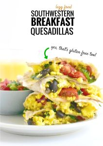 Southwestern Tofu Breakfast Quesadillas - Fork and Beans