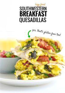 Southwestern Tofu Breakfast Quesadillas (yes, it's gluten free too!)
