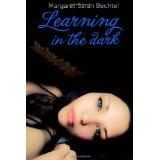 Learning In The Dark (Paperback)By Margaret Sarah Bechtel