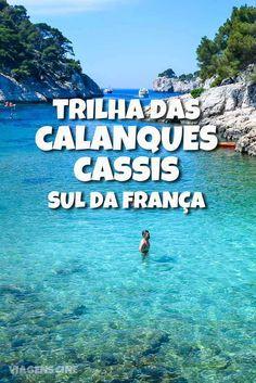 Trilha das Calanques em Cassis e Marselha, no Sul da França (Provence)