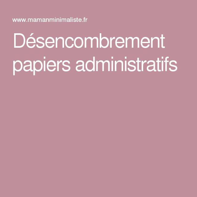 Désencombrement papiers administratifs