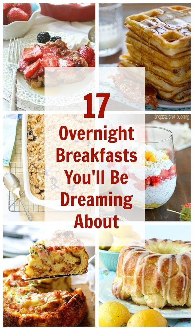 17 Overnight Breakfasts You'll Be Dreaming About