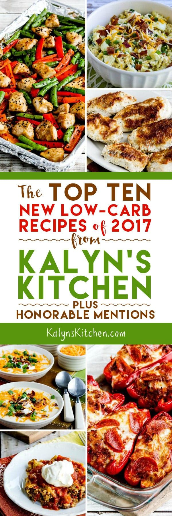 Out of all the new low-carb recipes I posted in 2017, here are my picks for The Top Ten New Low-Carb Recipes of 2017 (plus Honorable Mentions)!  All these new recipes are winners; hope you enjoy trying some! [found on KalynsKitchen.com] #LowCarbRecipes #Bestof2017 #BestLowCarbRecipes