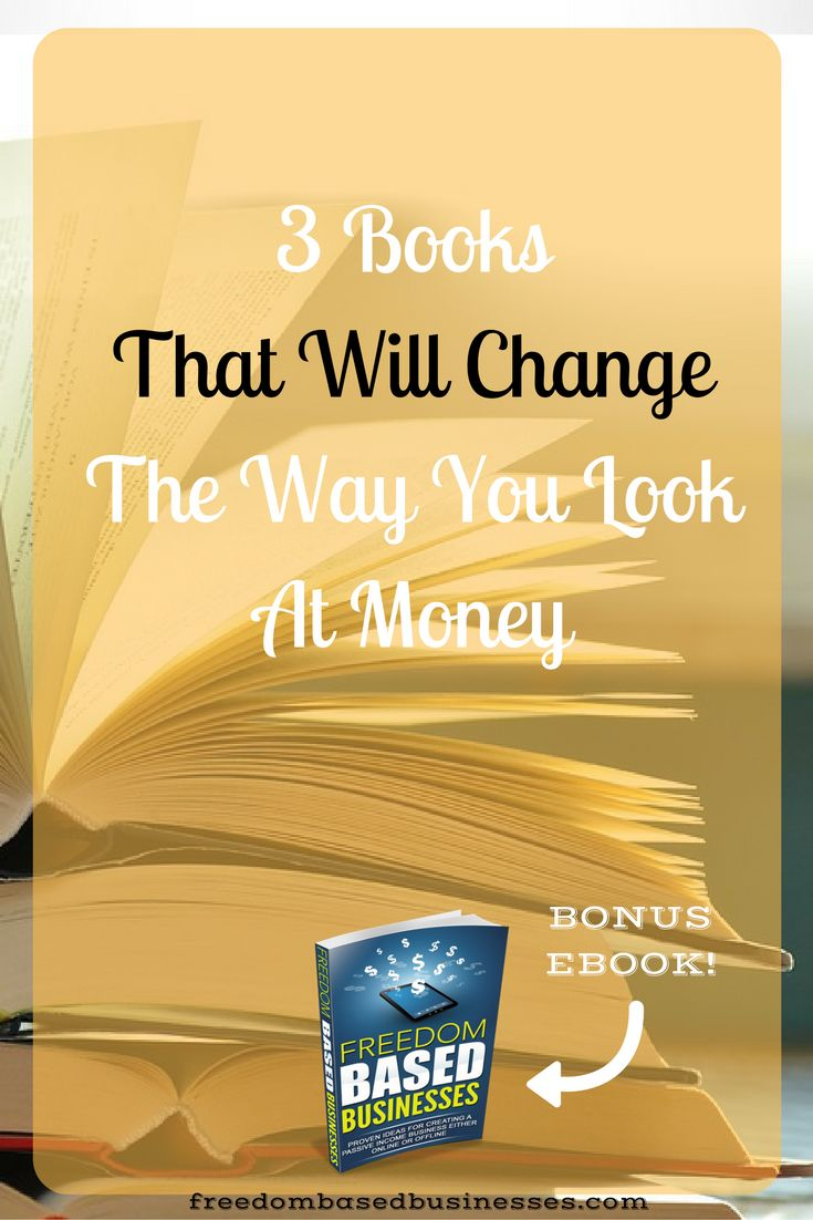 Discover 3 Books That Will Change The Way You Look At Money