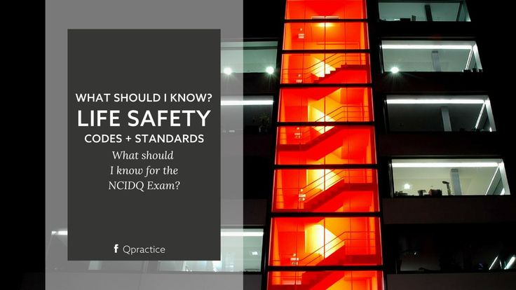What do I need to know about life safety codes and standards? https://www.qpractice.com/codes-standards-life-safety/?utm_campaign=coschedule&utm_source=pinterest&utm_medium=Qpractice&utm_content=What%20do%20I%20need%20to%20know%20about%20life%20safety%20codes%20and%20standards%3F