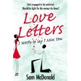 Love Letters: I Wrote to Say I Miss You (Kindle Edition)By Samuel McDonald Jr