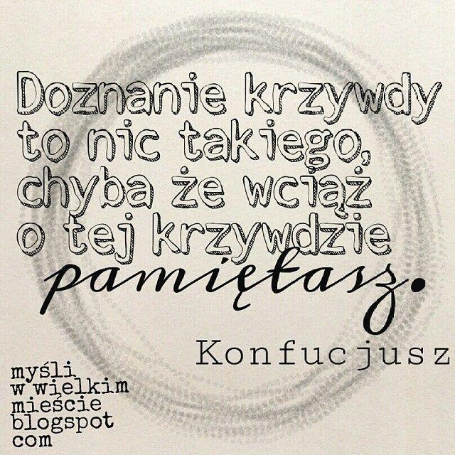 Zostaw cierpienie za sobą. Otwórz się na szczęście! ♥ www.mysliwwielkimmiescie.pl #motywacja #szczescie #lifehack #Konfucjusz #cytat