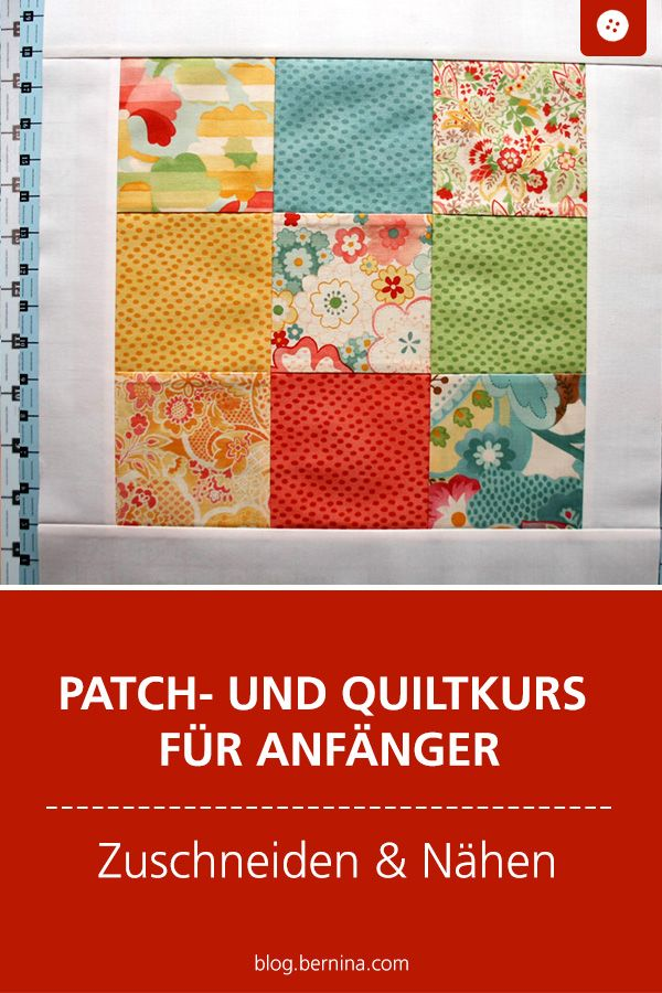 Patch and Quilting Course for Beginners (2) »BERNINA Blog