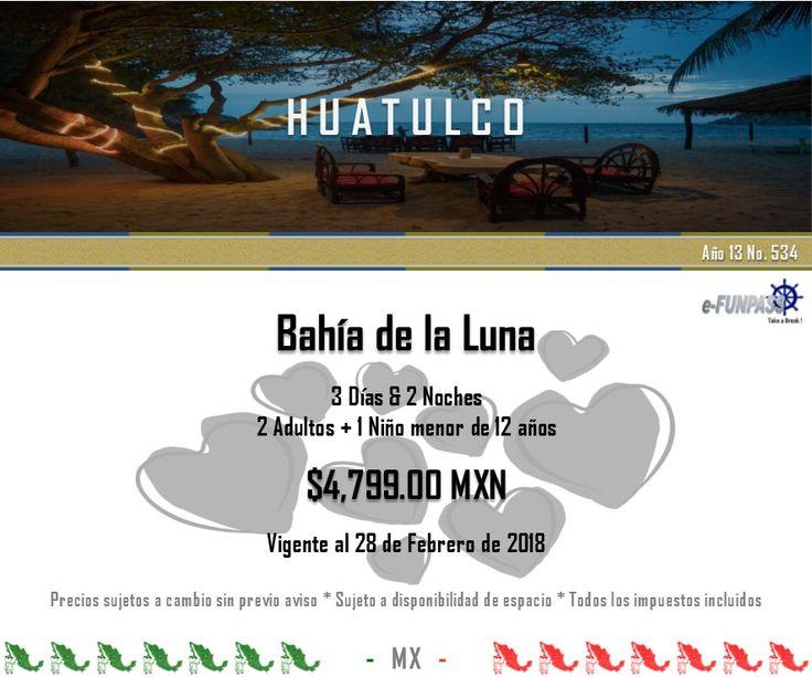 e-FUNPASS Año 13 No. 534 :) Huatulco