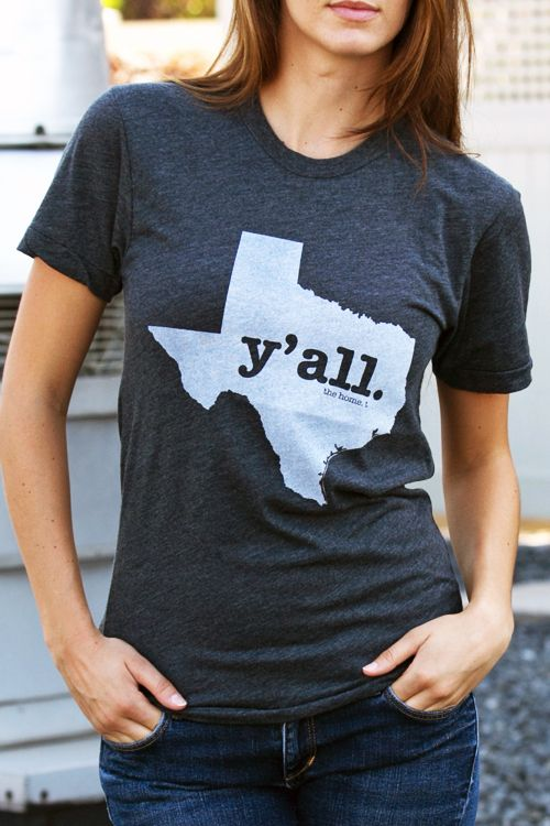 """If you're a fan of saying """"y'all,"""" you'll love our new Texas Y'all T-shirt!"""
