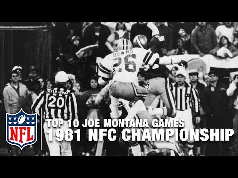 #1: The Catch - 1981 NFC Championship Game | Top 10 Joe Montana Games of All Time | NFL Films - YouTube