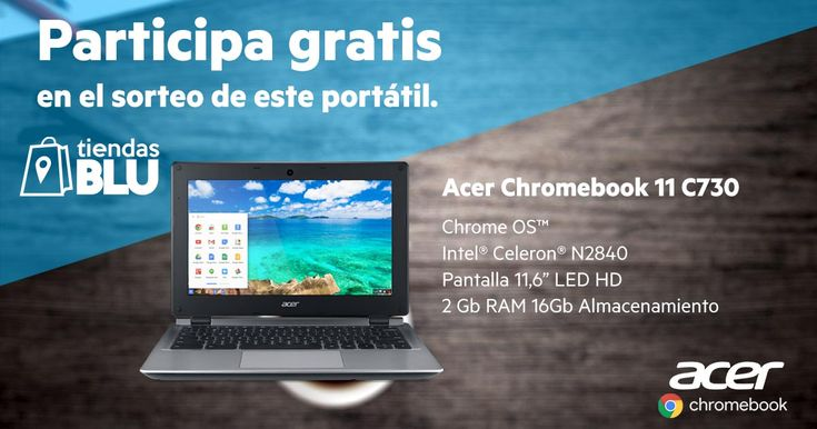 ¡Sorteazo de un Acer Chromebook 11 C730!