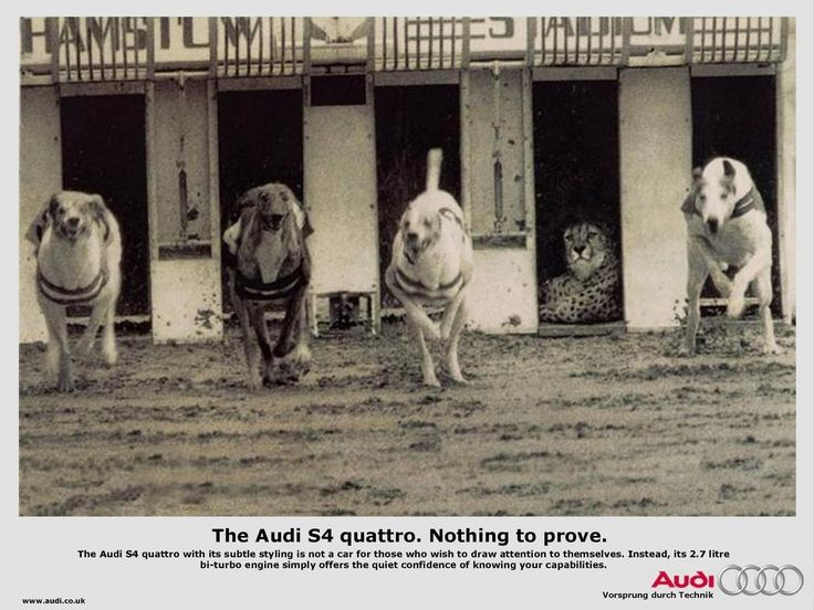 Audi. Nothing to prove