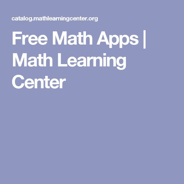 Free Math Apps | Math Learning Center