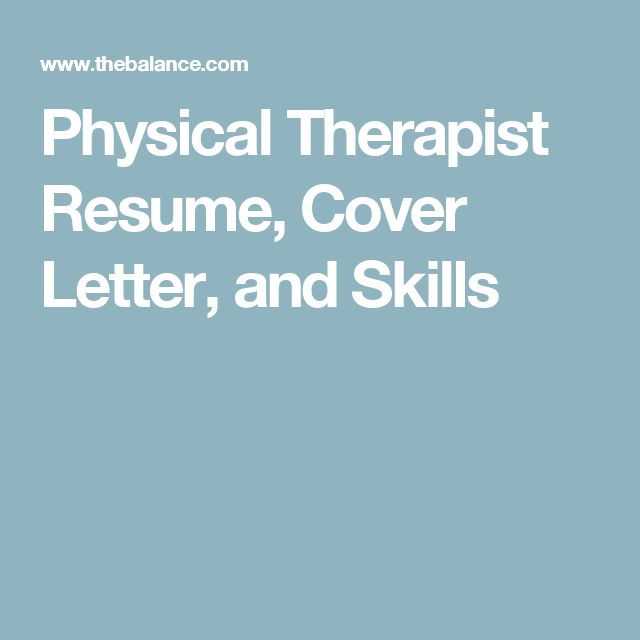 What To Should Include In A Physical Therapist Cover Letter And